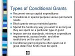 types of conditional grants