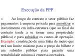 execu o da ppp