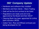 360 company update