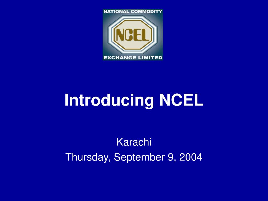 introducing ncel karachi thursday september 9 2004 l.