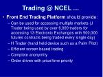 trading @ ncel cont d