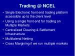 trading @ ncel