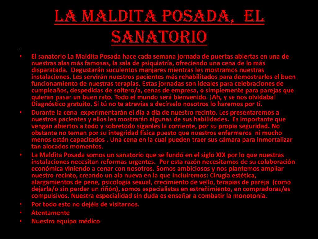 LA MALDITA POSADA,  EL SANATORIO