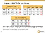 impact of ncdex on prices