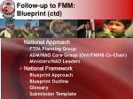 follow up to fmm blueprint ctd