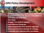 grs policy development