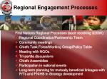 regional engagement processes