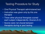 testing procedure for study19