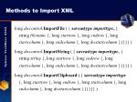 methods to import xml