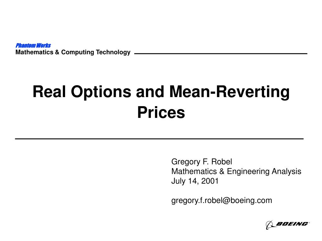 real options and mean reverting prices l.