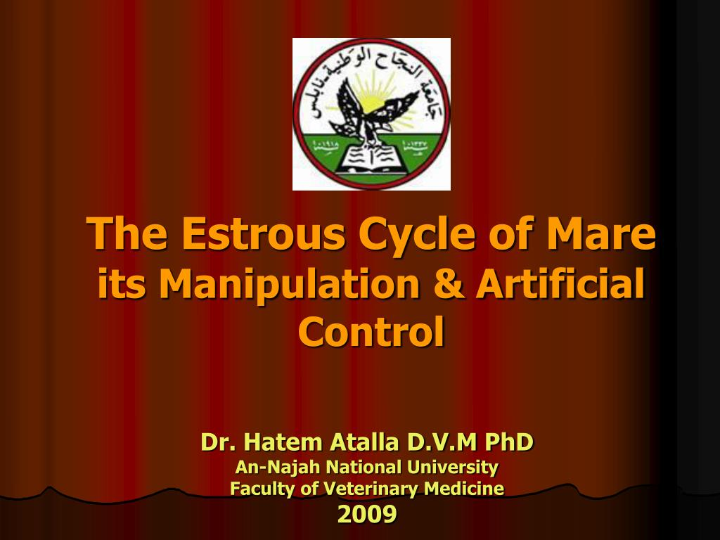 the estrous cycle of mare its manipulation artificial control l.