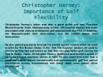christopher harney importance of golf flexibility