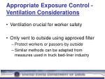 appropriate exposure control ventilation considerations