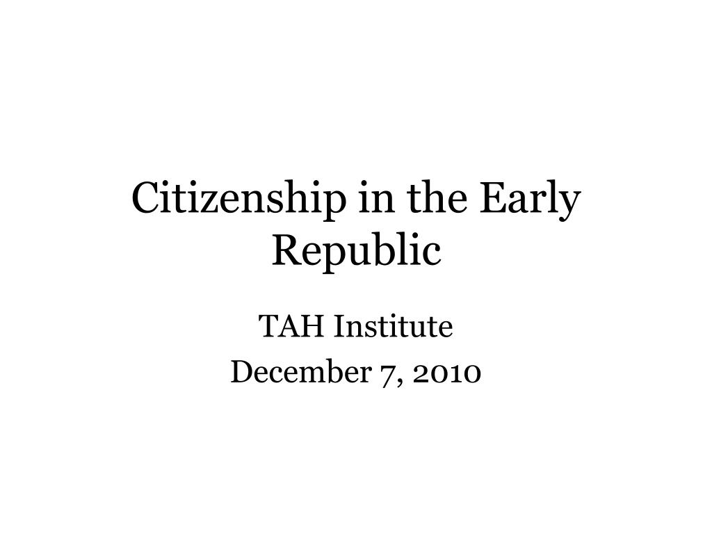 citizenship in the early republic l.