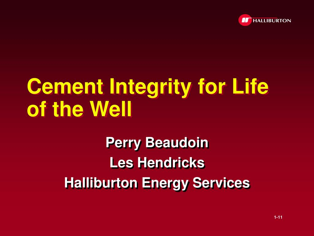 cement integrity for life of the well l.