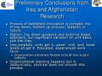 preliminary conclusions from iraq and afghanistan research