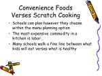convenience foods verses scratch cooking