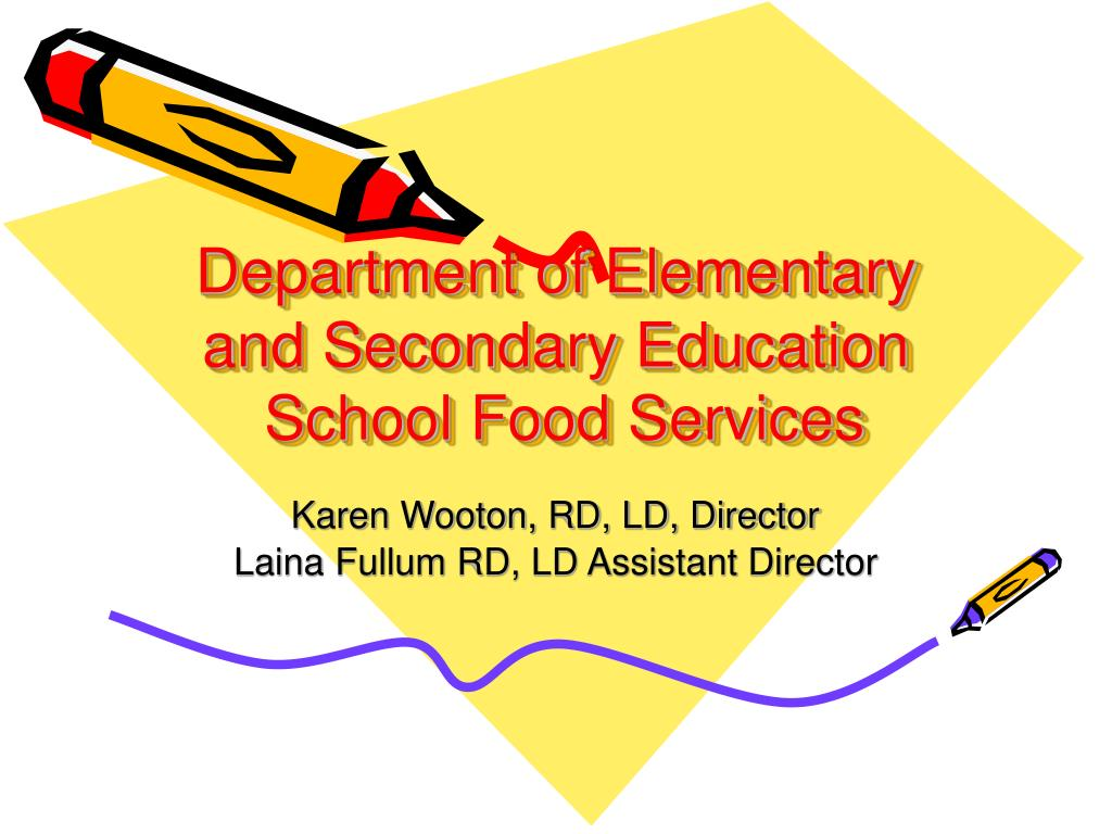 department of elementary and secondary education school food services l.