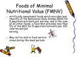 foods of minimal nutritional value fmnv