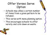 offer verses serve option