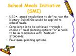 school meals initiative smi