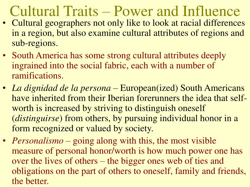 Cultural Traits – Power and Influence