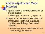 address apathy and mood disorders76