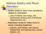 address apathy and mood disorders77