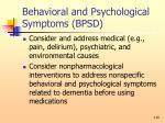 behavioral and psychological symptoms bpsd