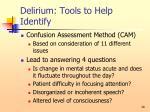 delirium tools to help identify