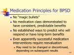 medication principles for bpsd