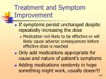 treatment and symptom improvement128