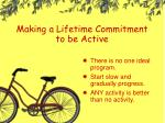 making a lifetime commitment to be active