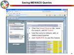 saving mewacs queries