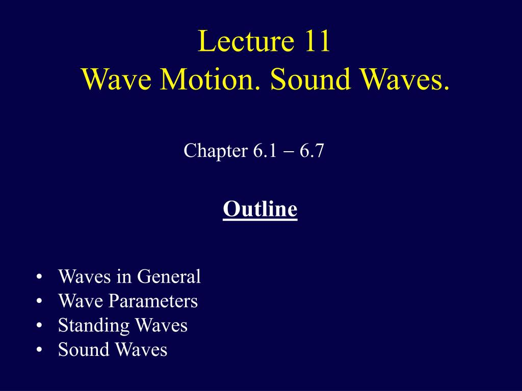 lecture 11 wave motion sound waves l.