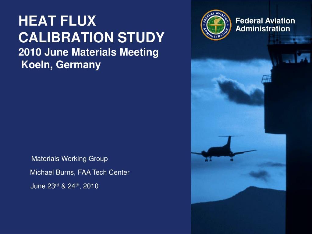 heat flux calibration study 2010 june materials meeting koeln germany l.