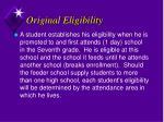 original eligibility