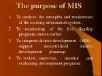 the purpose of mis