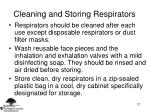 cleaning and storing respirators