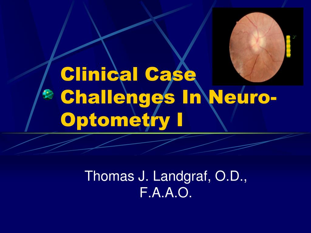 clinical case challenges in neuro optometry i l.