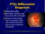 ptc differential diagnosis