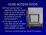 hose access door