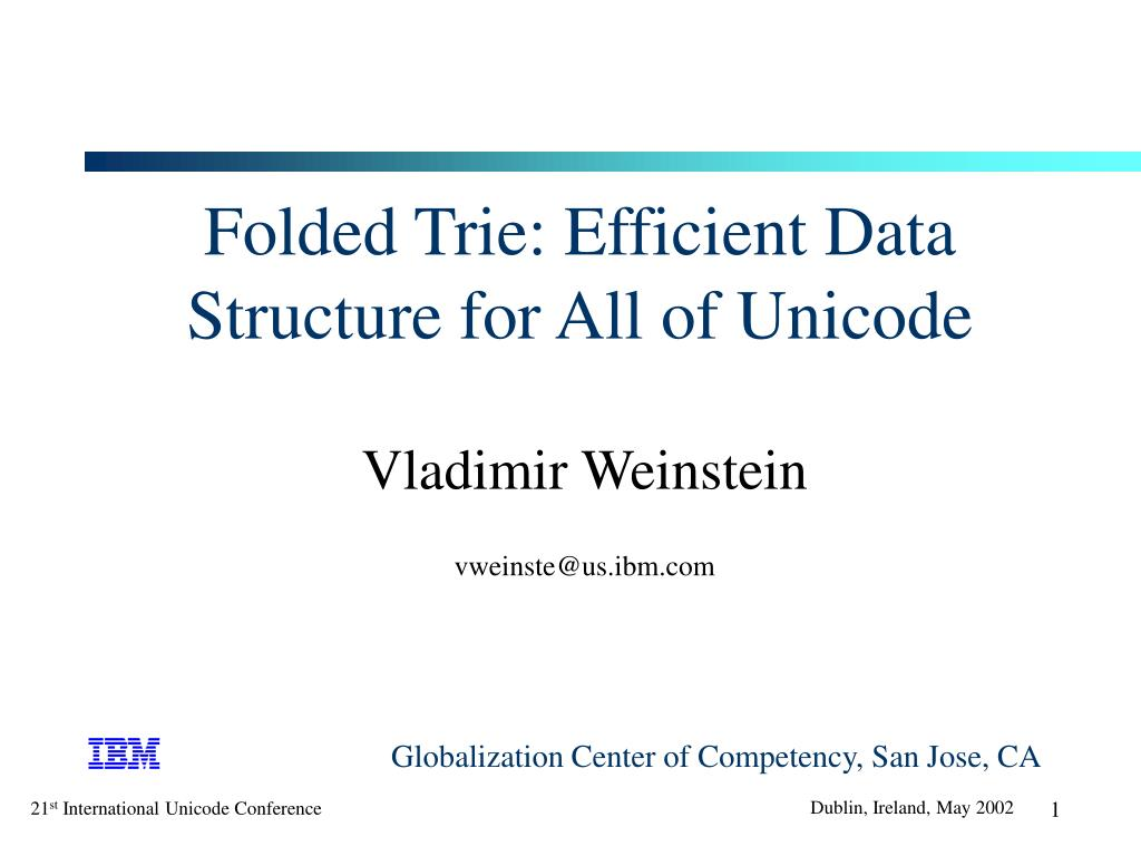 folded trie efficient data structure for all of unicode l.