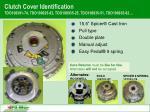 clutch cover identification tdo108391 74 tdo108925 82 tdo108935 25 tdo108935 51 tdo108935 82