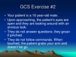 gcs exercise 2