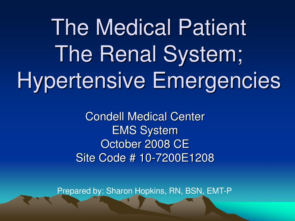 the medical patient the renal system hypertensive emergencies l.