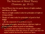 the structure of moral theory timmons pp 10 12