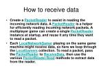 how to receive data