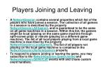 players joining and leaving