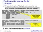 flashback generation buffer location